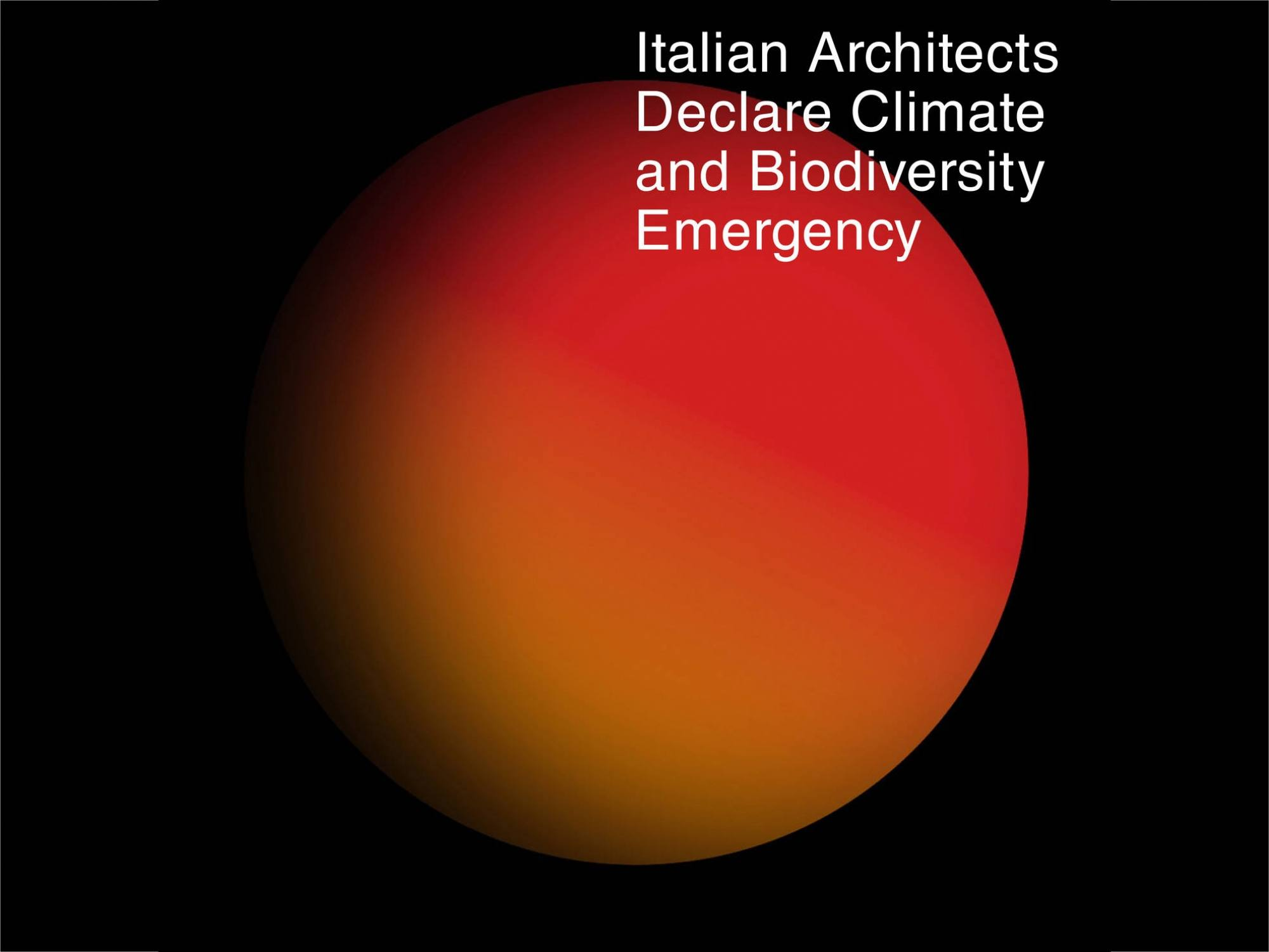 Italian Architects Declare Climate and Biodiversity Emergency